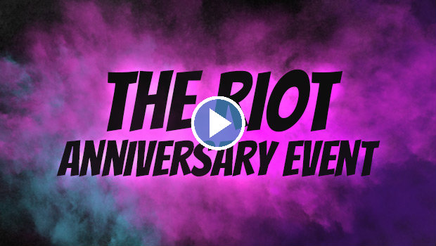 The RIOT Anniversary Event