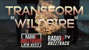 Transform - Wildfire