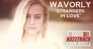Wavorly – Strangers In Love