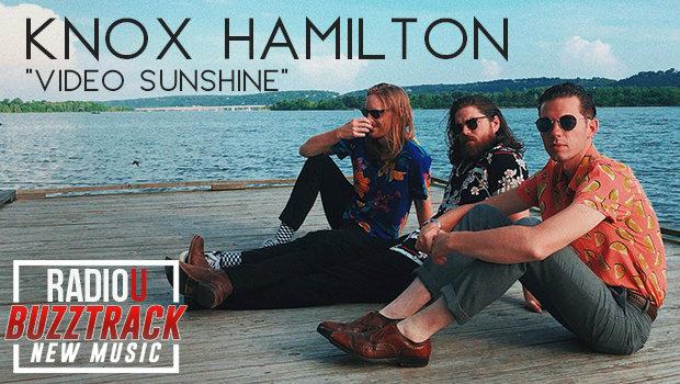 Knox Hamilton – Video Sunshine