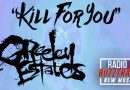Greeley Estates – Kill For You