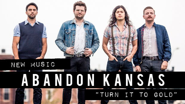 Buzztrack: Abandon Kansas – Turn It To Gold