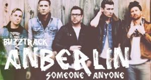 Buzztrack: Anberlin – Someone Anyone