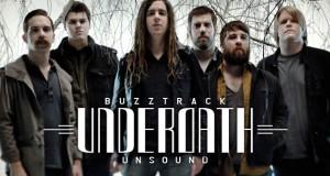 Buzztrack: Underoath – Unsound