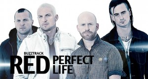 """Buzztrack: Red – """"Perfect Life"""""""