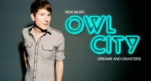 """Buzztrack: Owl City – """"Dreams and Disasters"""""""