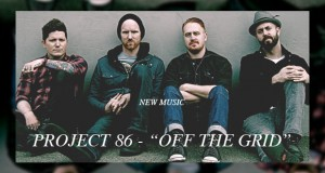 """Buzztrack: Project 86 – """"Off The Grid"""""""