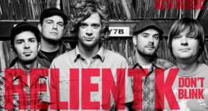 """Buzztrack: Relient K – """"Don't Blink"""""""