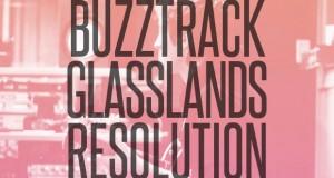 "Buzztrack: Glasslands – ""Resolution"""