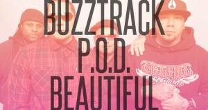 """Buzztrack: P.O.D. – """"Beautiful"""""""