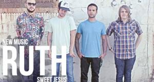 "Buzztrack: Ruth – ""Sweet Jesus"""