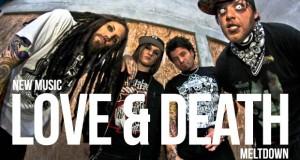 "Buzztrack: Love And Death – ""Meltdown"""