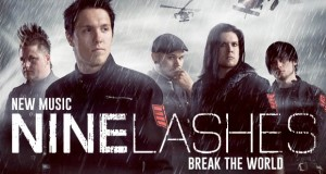 "Buzztrack: Nine Lashes – ""Break The World"""