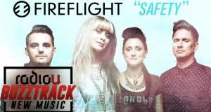 "Buzztrack: Fireflight f/ Stephen Christian – ""Safety"""