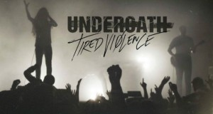 "Underoath releases third trailer for ""Tired Violence"""
