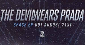 "The Devil Wears Prada's ""Space"" pre-orderable"