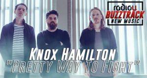 Knox Hamilton – Pretty Way To Fight