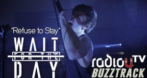 Wait For The Day – Refuse To Stay
