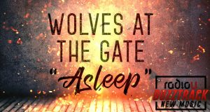 Wolves At The Gate – Asleep
