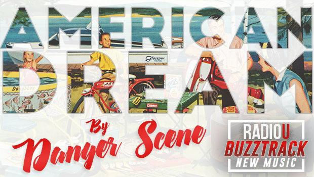 Danger Scene – American Dream