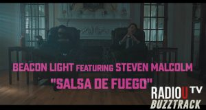 Beacon Light – Salsa De Fuego (ft. Steven Malcolm)