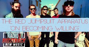The Red Jumpsuit Apparatus – On Becoming Willing