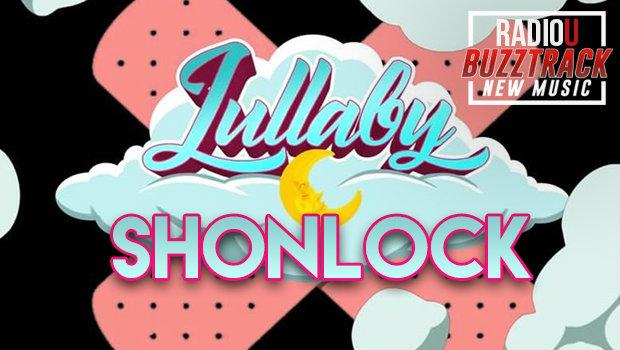 Shonlock – Lullaby