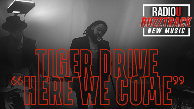 Tiger Drive – Here We Come