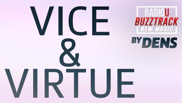 DENS – Vice & Virtue