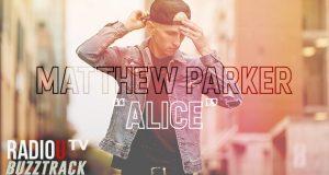 Matthew Parker – Alice