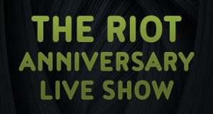 RIOT Anniversary Live Show