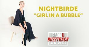 Nightbirde – Girl In A Bubble