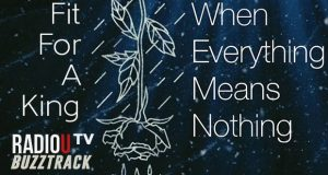 Fit For A King – When Everything Means Nothing