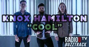 Knox Hamilton – Cool