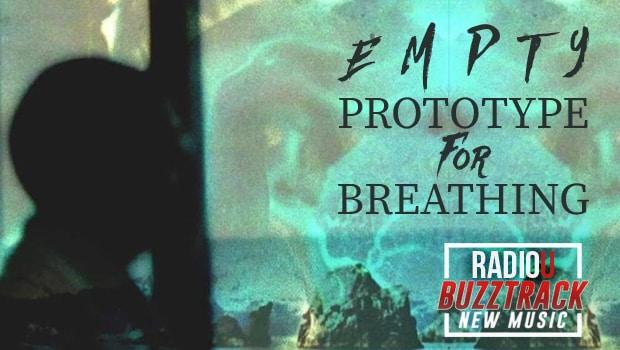 Empty – Prototype For Breathing