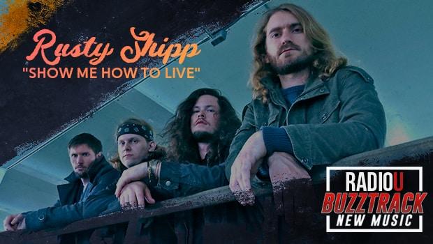 Rusty Shipp – Show Me How To Live