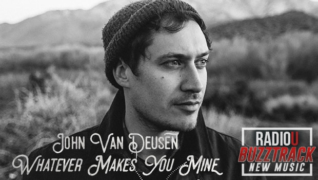 John Van Deusen – Whatever Makes You Mine