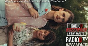 Mike Mains & The Branches – Around The Corner