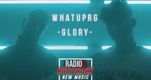 WHATUPRG – Glory feat. GAWVI