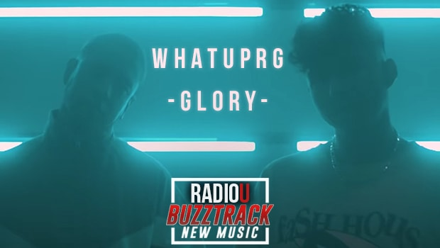WHATUPRG – Glory feat. GAWVI