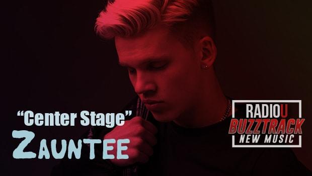 Zauntee – Center Stage