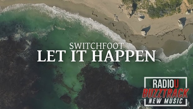 Switchfoot – Let It Happen