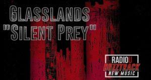 Glasslands – Silent Prey