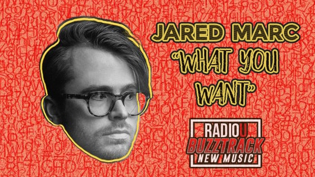 Jared Marc – What You Want