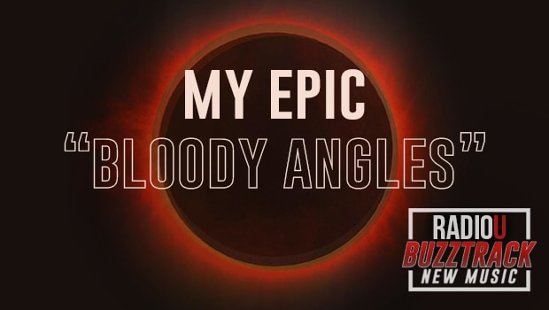 My Epic – Bloody Angles