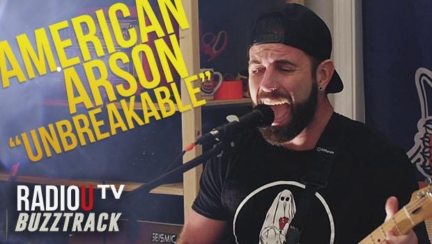 American Arson – Unbreakable