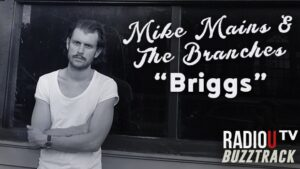 Mike Mains & The Branches - Briggs