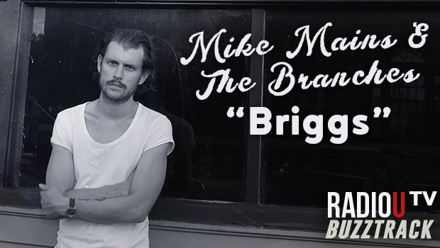 Mike Mains & The Branches – Briggs