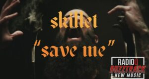 Skillet – Save Me
