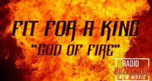 Fit For A King – God Of Fire